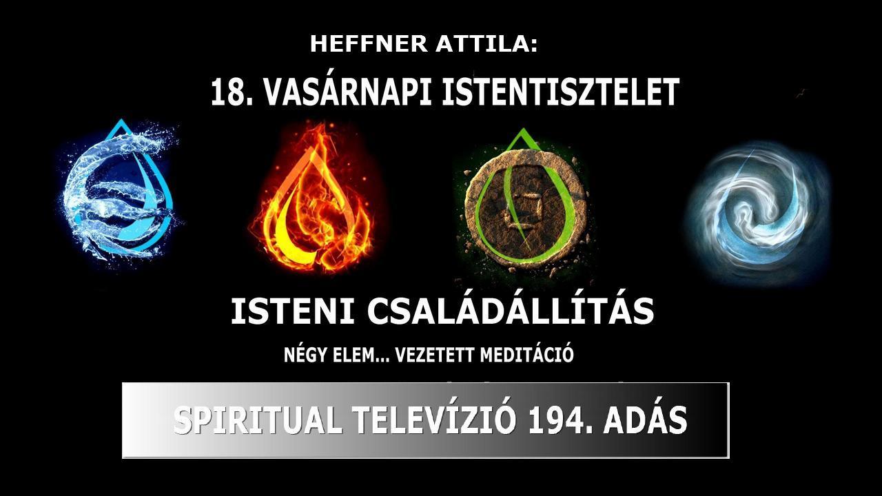 STENI CSALÁDÁLLÍTÁS , 2020.11.08. www.spiritualtv.hu