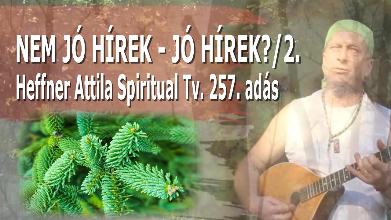 www.spiritualtv.hu Heffner Attila