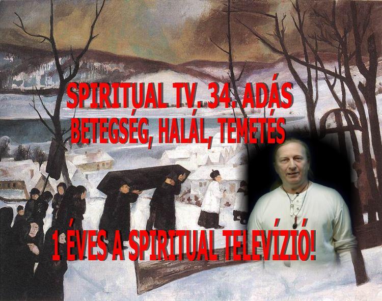 2017.11.12. EGY ÉVE S                           A SPIRITUAL TV!