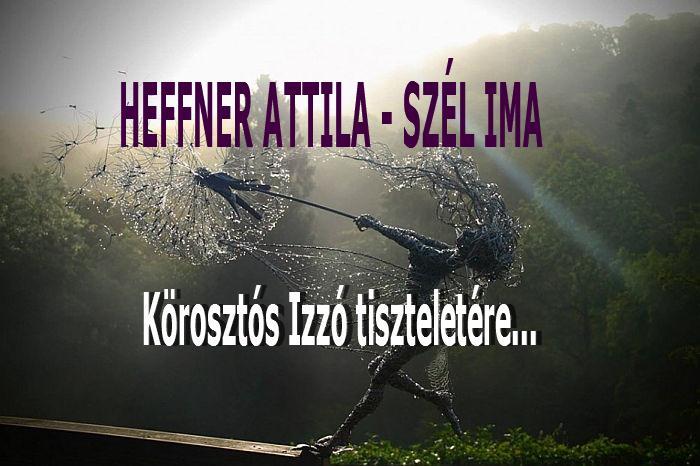 Heffner Attila - ének, ima